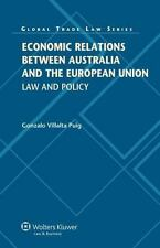 Law Practice of Trade Relations Between Euro Union and Australia by Villalta...