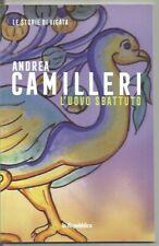 L'UOVO SBATTUTO-ANDREA CAMILLERI-LE STORIE DI VIGATA-N.13-LA REPUBBLICA-2020