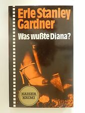 Erle Stanley Gardner Was wußte Diana Kaiser Krimi Buch