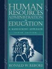 Human Resources Administration in Education: A Management Approach (6th Edition)