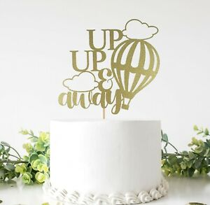 Up Up And Away Cake Topper For Baby Shower, Gender Reveal, Birthday Party