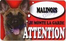 Plaque aluminium Attention au chien - Je monte la garde - Malinois - NEUF