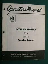Ih International T 6 Crawler Tractor Operators Manual