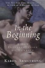 In the Beginning: A New Interpretation of Genesis by Armstrong, Karen