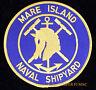 MARE ISLAND PATCH US NAVAL STATION SHIP YARD PIN UP USS SHIPYARD NAVY VETERAN