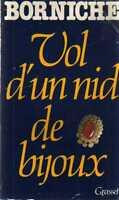 DT Vol d'un nid de bijoux Borniche Grasset ed. In Francese