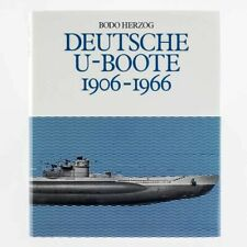 DEUTSCHE U-BOOTE 1906 - 1966. Bodo Herzog