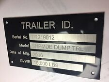 Engraved Trailer Equipment Plate Serial Model ID # Tag
