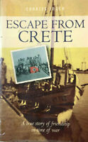 ESCAPE FROM CRETE Story of Friendship in Time of War