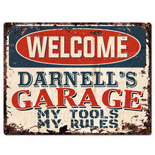 PPWG0476 WELCOME DARNELL'S GARAGE Chic Sign man cave decor Funny Gift