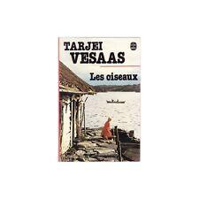 LES OISEAUX Fulgane de Tarjei VESAAS Roman Norvégien Éditions Pierre-Jean Oswald