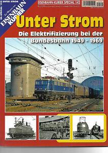 Eisenbahn-Kurier   Special 142  Unter Strom 9783844670356