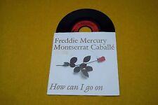 "FREDDIE MERCURY & MONTSERRAT CABALLE How Can I Go On (EX/EX-) 1988 GERMANY 7"" ç"