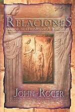 Relaciones: Amor, Matrimonio y Espiritu - New Book John-Roger