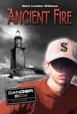 Ancient Fire: Danger Boy Episode 1 Williams, Mark London