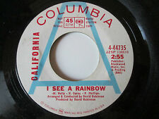 California  ‎– I See A Rainbow / A Little Bit Of Faith - US Columbia Promo 1968