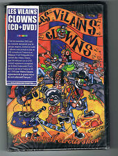 LES VILAINS CLOWNS - ROCK'N'ROLL CIRCUS SHOW - CD + DVD - NEUF NEW NEU