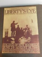"""VINTAGE 26"""" X 20"""" 1986 COLLEGE  NEW ROCHELLE CASTLE GALLERY LIBERTY'S EYE POSTER"""