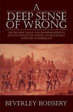 A Deep Sense of Wrong: The Treason, Trials and Transportation to New S-ExLibrary