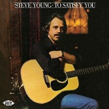 STEVE YOUNG - TO SATISFY YOU   CD NEW+
