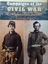 New ListingCivil War Books - Campaigns of the Civil War, A Photographic History-Walter Geer