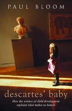 Descartes' Baby: How Child Development Explains What Makes Us Human - New Book