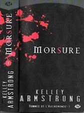 KELLEY ARMSTRONG--MORSURE femmes de l'autremonde--Editions MILADY fantastique
