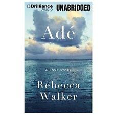 Ade A Love Story Audiobook by Rebecca Walker HD Brilliance Mp3 Audio Book Farida
