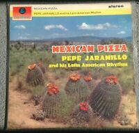 PEPE JARAMILLO & HIS LATIN... - Mexican Pizza (1963) Vinyl LP (PCS 3043) Samba
