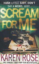 Scream For Me (The Philadelphia/Atlanta Series Book 2),Karen Rose