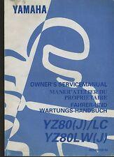 (25A) REVUE TECHNIQUE MANUEL ATELIER MOTO YAMAHA YZ80 (J) / LC et YZ80LW (J)