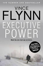 Executive Power (The Mitch Rapp Series) by Flynn, Vince