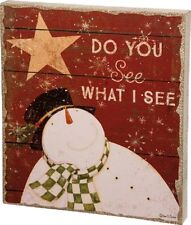 "NEW!~PRIMITIVE CHRISTMAS SLAT WOOD SIGN~""DO YOU SEE WHAT I SEE""~Snowman/Star"