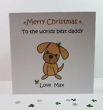 Personalised Handmade Daddy Mummy Pet from the Dog Christmas Card