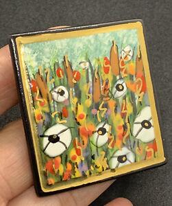 Estate Laura Mostaghel Fine Art Porcelain Painted Signed Field Of Flowers Brooch