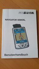 Original Benutzerhandbuch für  Myguide Navigator 6500XL, deutsch, neu