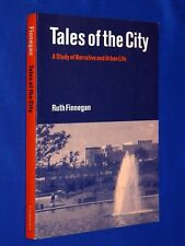 Tales of the City A Study of Narrative and Urban Life by Ruth Finnegan Softcover