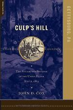 Culp's Hill : The Attack and Defense of the Union Flank, July 2 1863 by John...