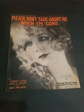 Please Don'T Talk About Me When I'M Gone Sheet Music Bee Palmer Remick Excellent