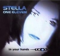 STELLA ONE ELEVEN In Your Hands CD NEW