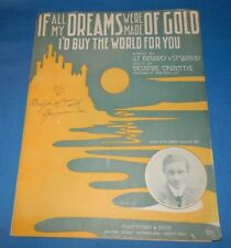 LG 1911 Sheet Music IF ALL MY DREAMS WERE MADE OF GOLD I'D BUY THE WORLD FOR YOU