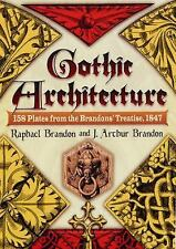 Gothic Architecture: 158 Plates from the Brandons' Treatise, 1847 (Paperback or