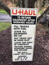 Rare UHaul Return Equipment After Hours Metal Sign Trailer Truck Rental