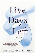 Five Days Left by Timmer, Julie Lawson