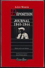 Déposition.Journal 1940-1944/ Léon Werth .Viviane Hamy 1992. Envoi de J.P.Azéma