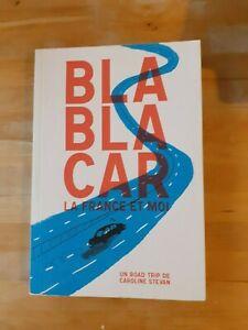 BlaBlaCar, la France et moi : Un roadtrip de Caroline Stevan