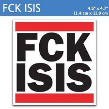 "4.5"" FCK ISIS - Anti Terrorism ISIL Islam Paris Decal Sticker Car Macbook iPad"