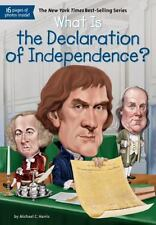 What Was... ?: What Is the Declaration of Independence? by Michael C. Harris...