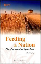 Feeding a Nation - China's Innovative Agriculture