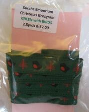 CHRISTMAS THEME GROSGRAIN RIBBON - GREEN with BIRDS 2.5yd length  *NEW*